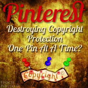Pinterest – Copyright Infringement Made Cool?