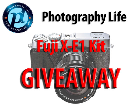 Photography Life Fuji X-E1 Giveaway