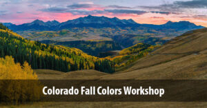 2016 Colorado Fall Colors Workshops Announcement