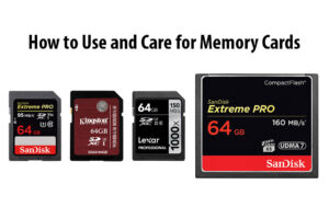 How to Properly Use and Care for Memory Cards